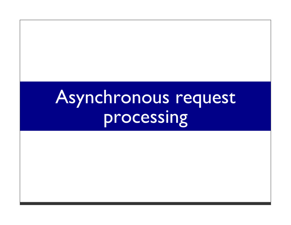 Asynchronous request processing