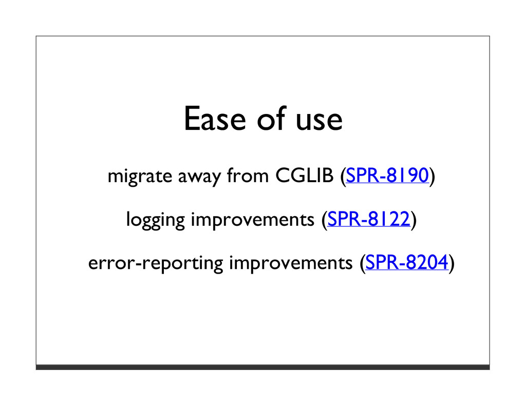 Ease of use migrate away from CGLIB (SPR-8190) ...