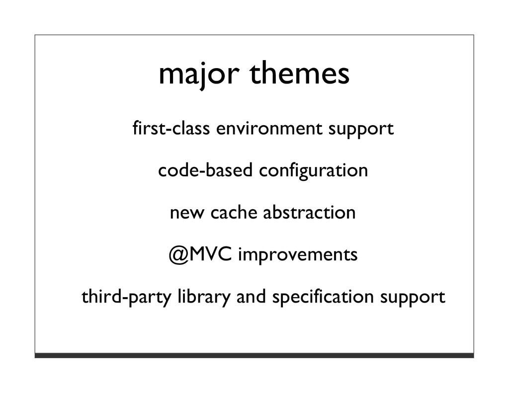 major themes first-class environment support co...