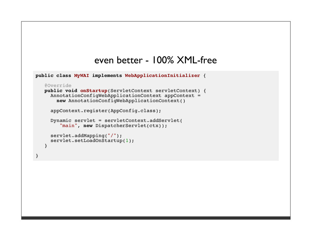even better - 100% XML-free public class MyWAI ...