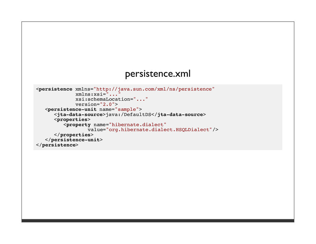 "persistence.xml <persistence xmlns=""http://java..."
