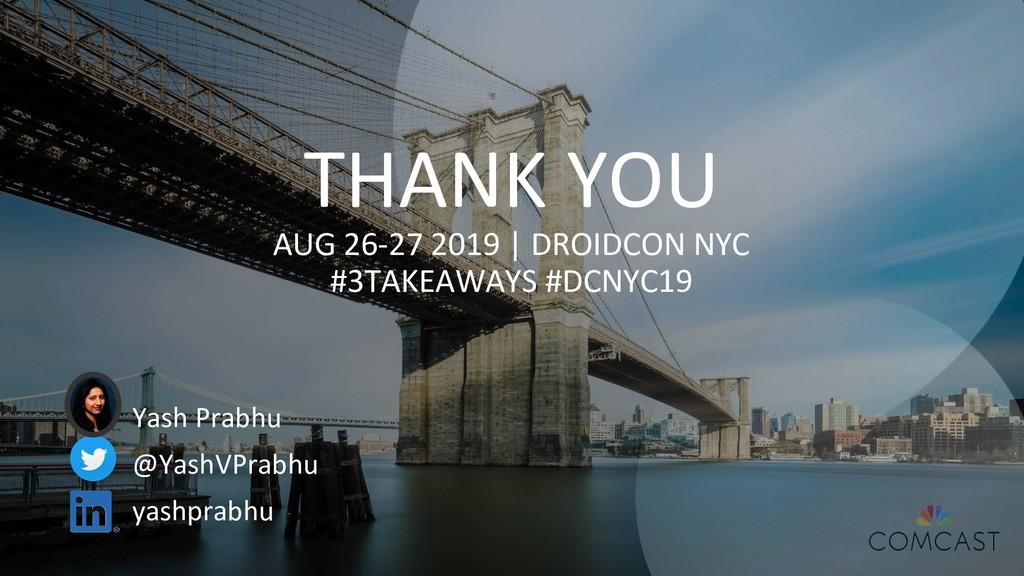 THANK YOU AUG 26-27 2019 | DROIDCON NYC #3TAKEA...