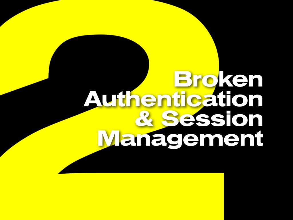 Broken Authentication & Session Management