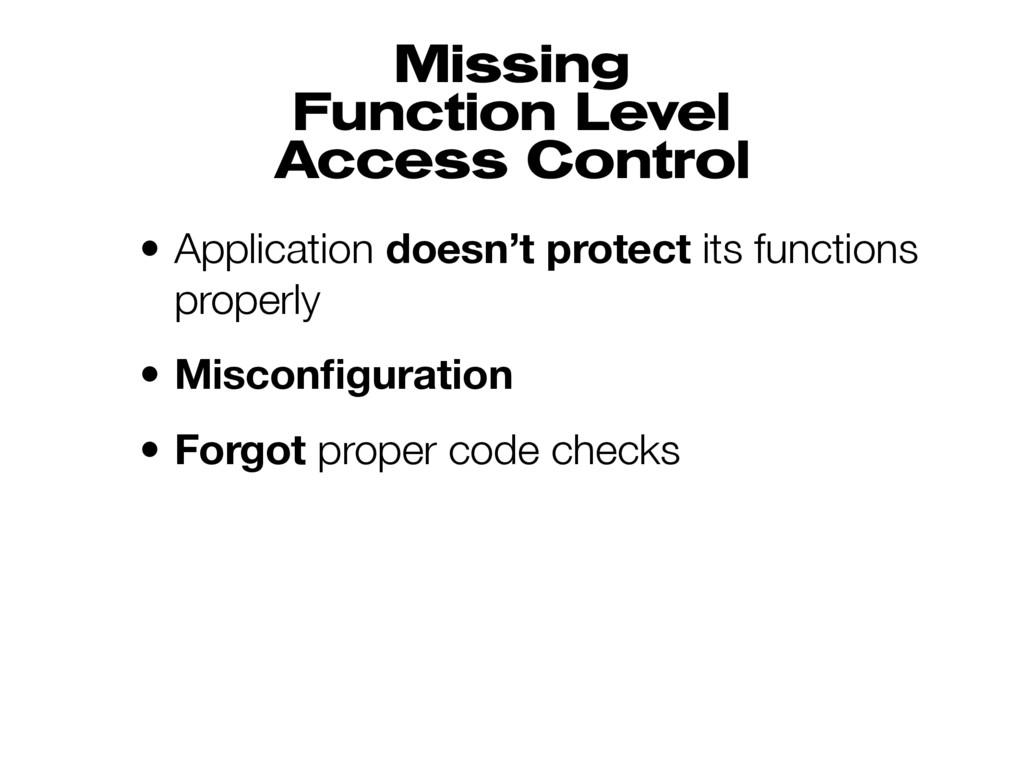 Missing Function Level Access Control • Appli...