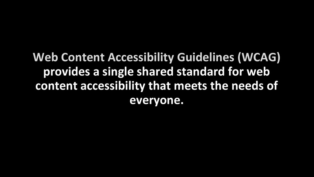 Web Content Accessibility Guidelines (WCAG) pro...