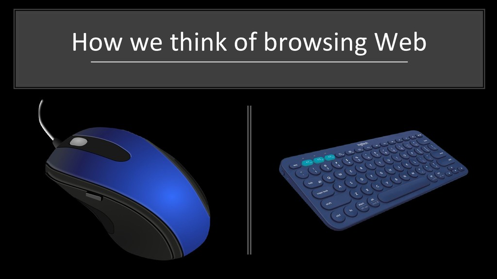 How we think of browsing Web