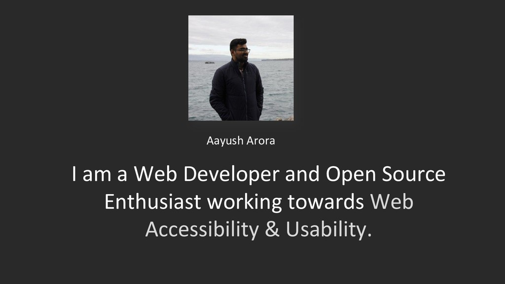 I am a Web Developer and Open Source Enthusiast...
