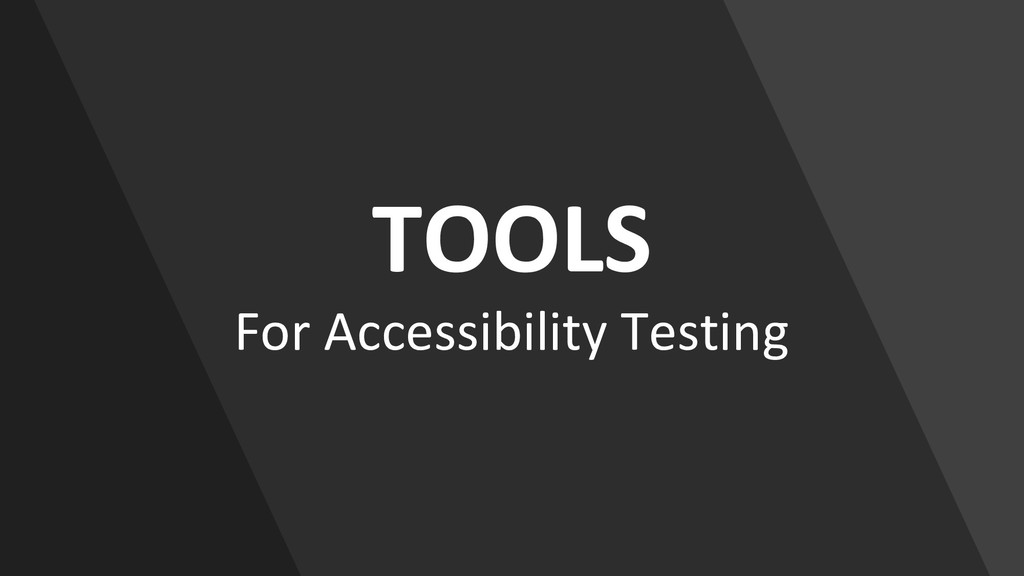 TOOLS For Accessibility Testing