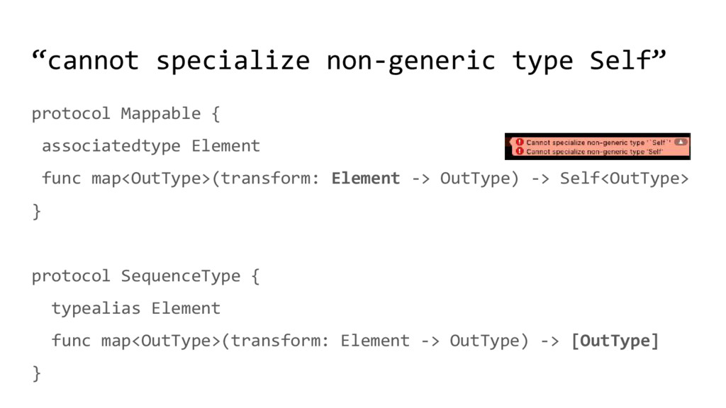 """""""cannot specialize non-generic type Self"""" proto..."""