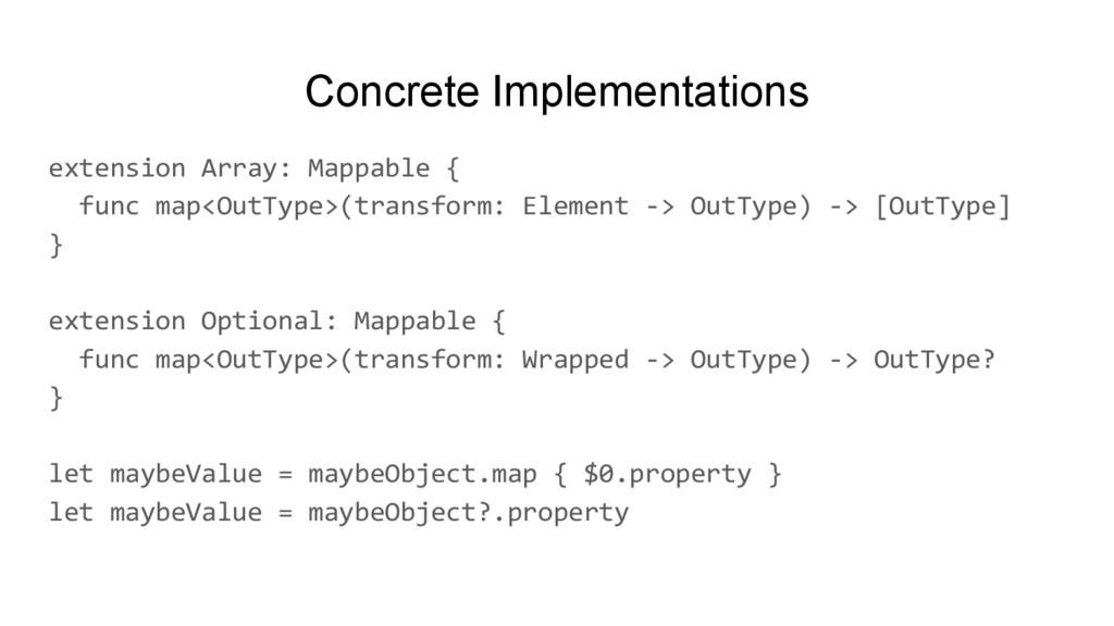 Concrete Implementations extension Array: Mappa...