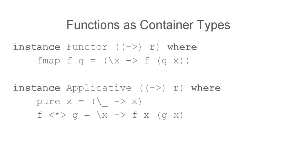 Functions as Container Types instance Functor (...