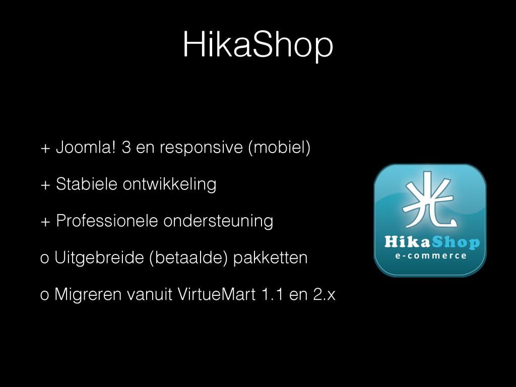 HikaShop + Joomla! 3 en responsive (mobiel) + S...