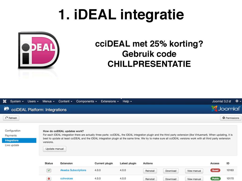 cciDEAL met 25% korting? Gebruik code CHILLPRES...