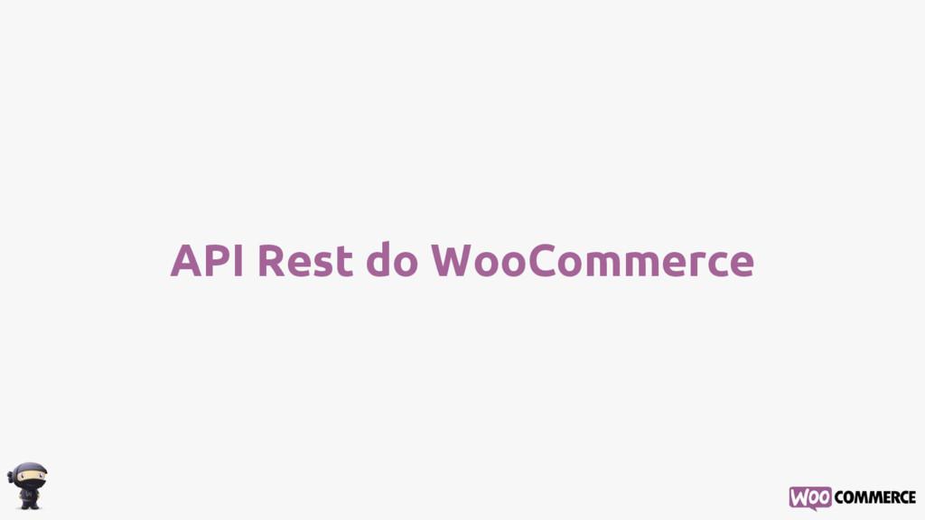 API Rest do WooCommerce