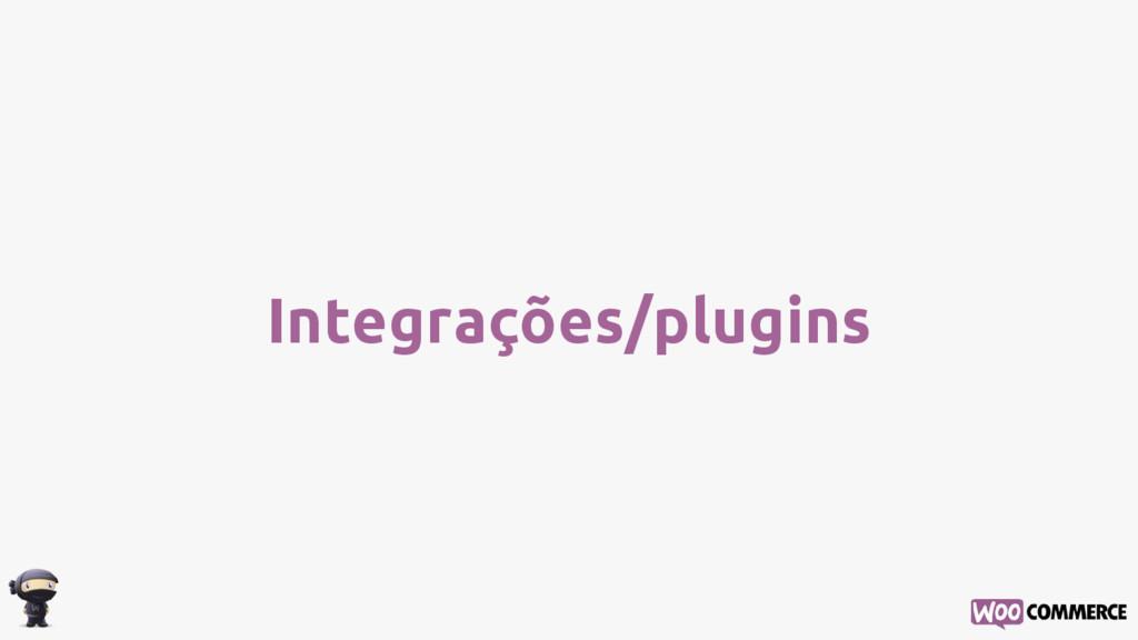 Integrações/plugins