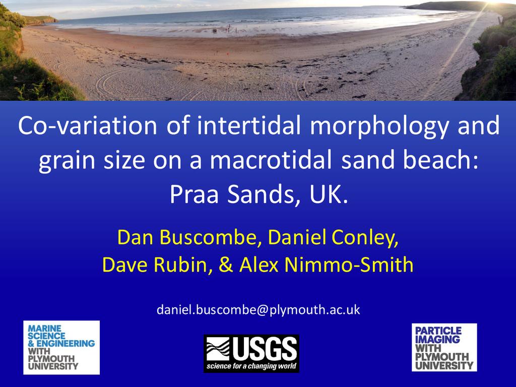 Co-variation of intertidal morphology and grain...