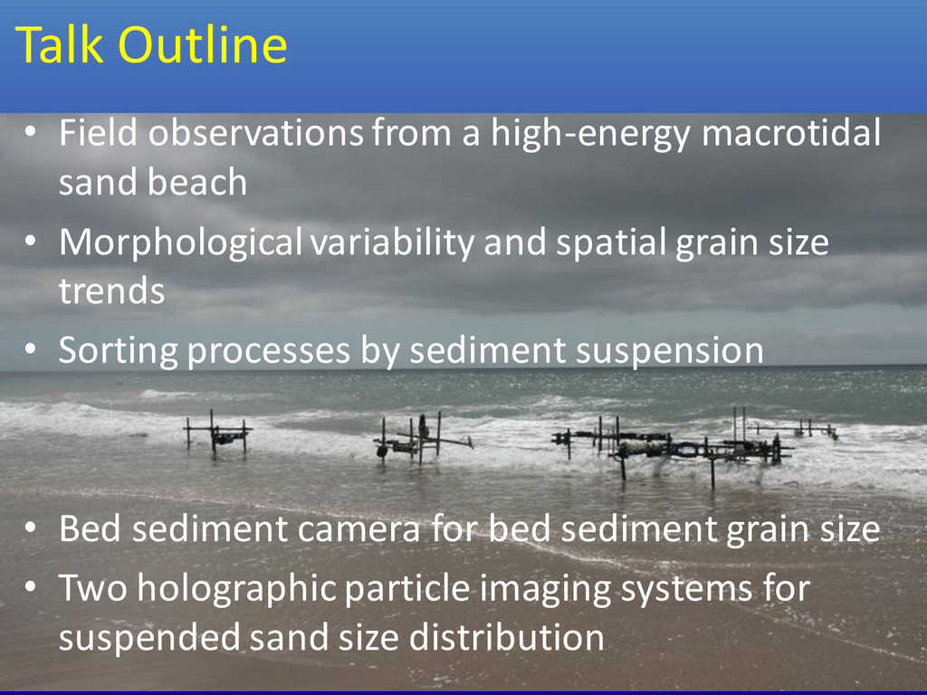 Talk Outline • Field observations from a high-e...