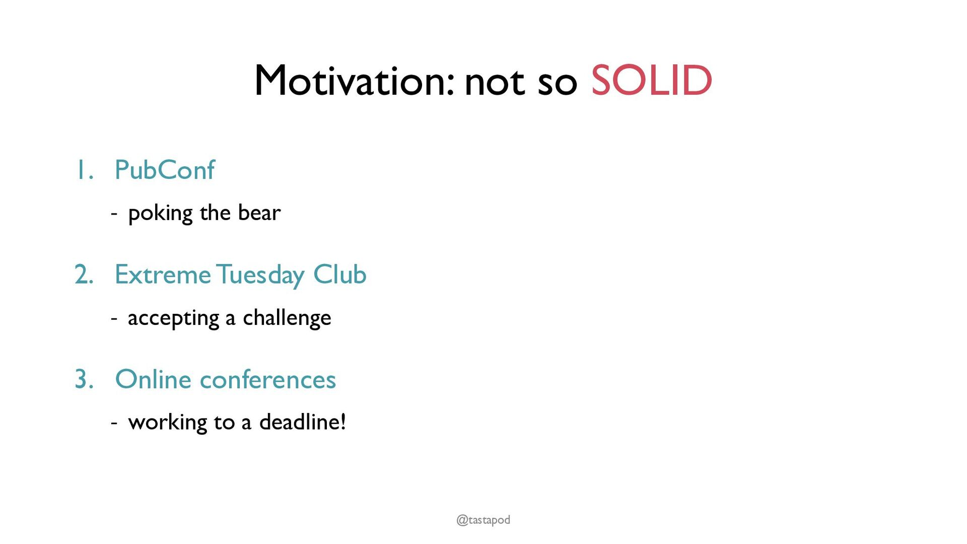 Motivation: not so SOLID 1. PubConf - poking th...