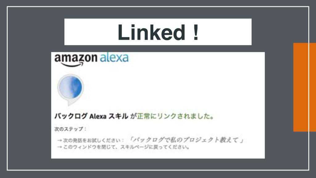 Linked !
