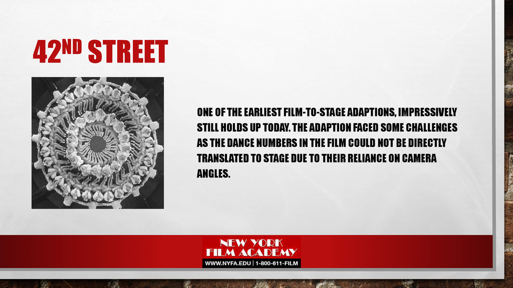 42ND STREET ONE OF THE EARLIEST FILM-TO-STAGE A...