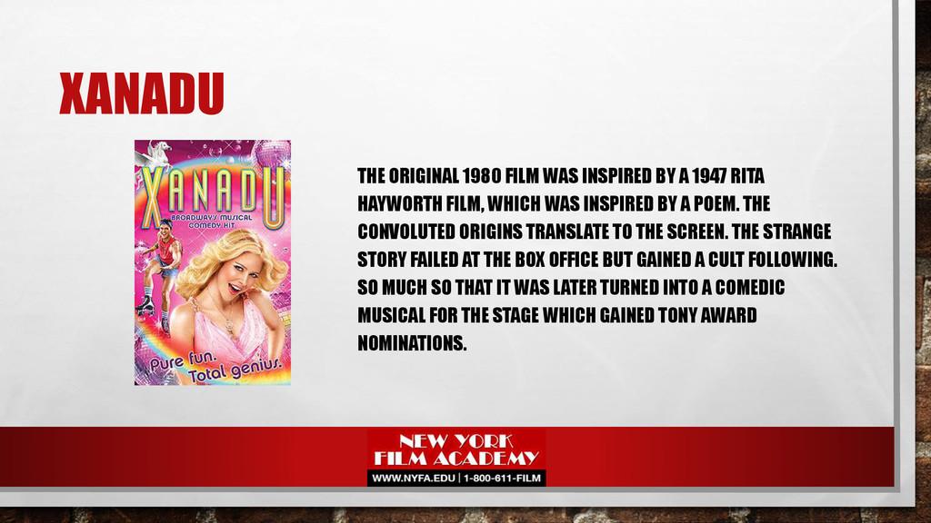 XANADU THE ORIGINAL 1980 FILM WAS INSPIRED BY A...
