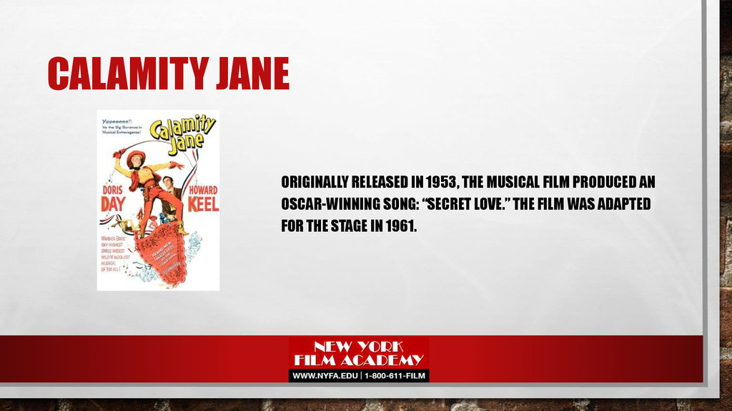 CALAMITY JANE ORIGINALLY RELEASED IN 1953, THE ...