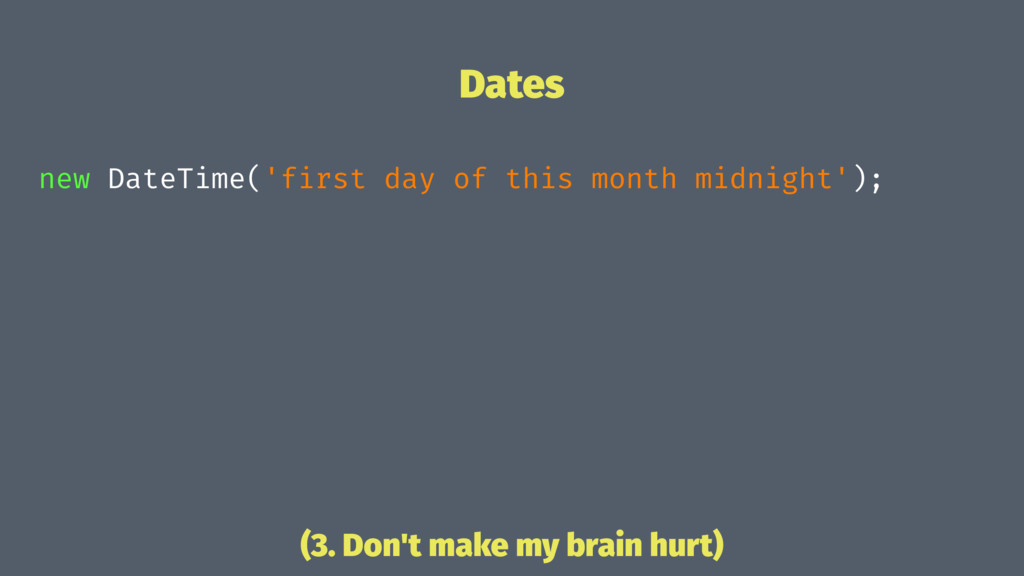 Dates new DateTime('first day of this month mid...