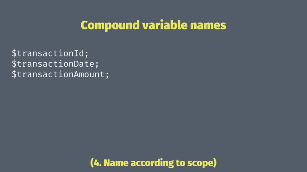 Compound variable names $transactionId; $transa...