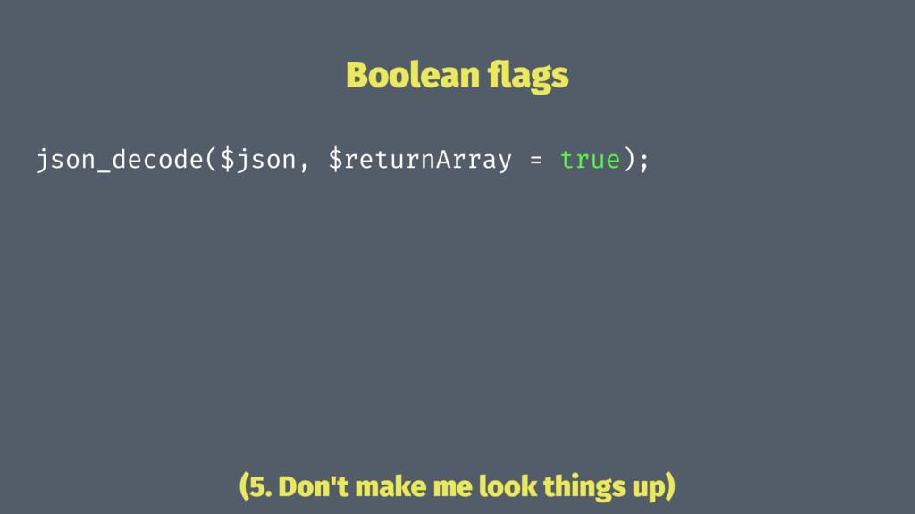 Boolean flags json_decode($json, $returnArray = ...