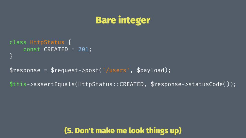 Bare integer class HttpStatus { const CREATED =...