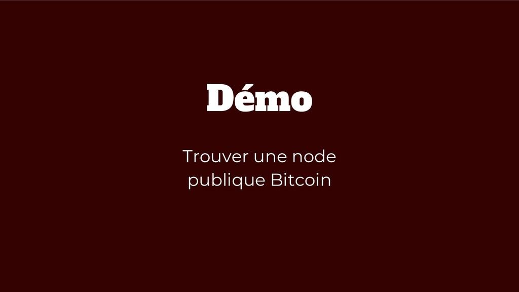 Démo Trouver une node publique Bitcoin