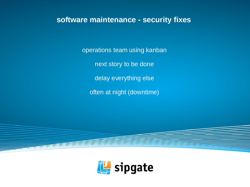 software maintenance - security fixes operation...