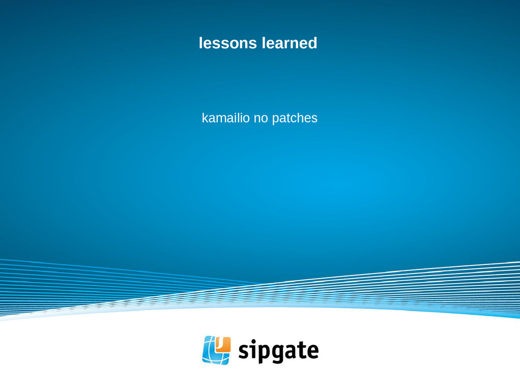 lessons learned kamailio no patches