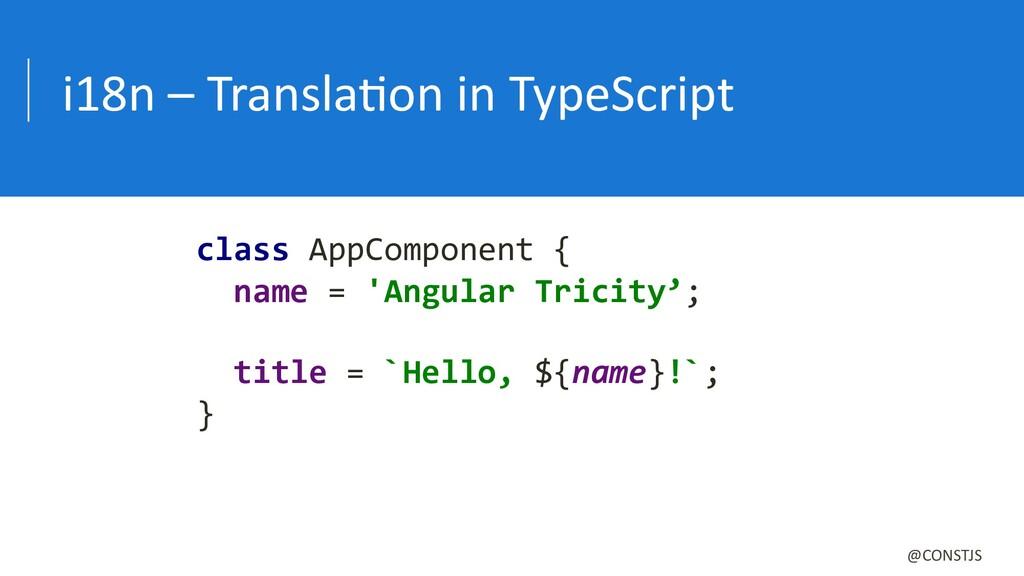 i18n – TranslaBon in TypeScript @CONSTJS class ...