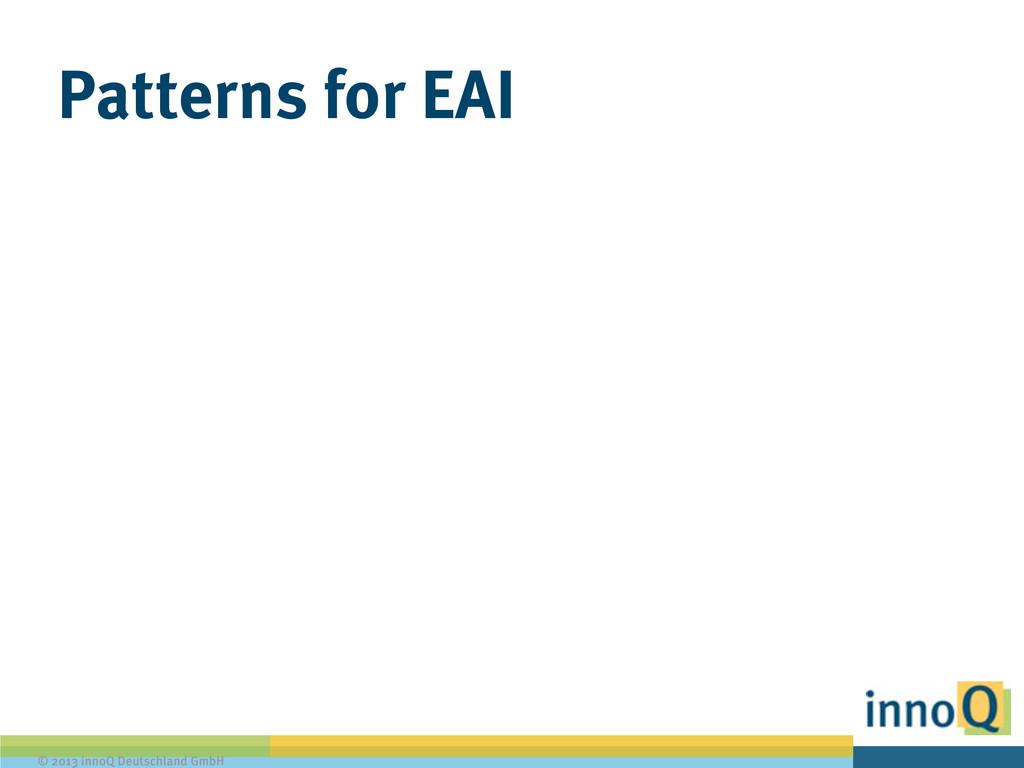 © 2013 innoQ Deutschland GmbH Patterns for EAI