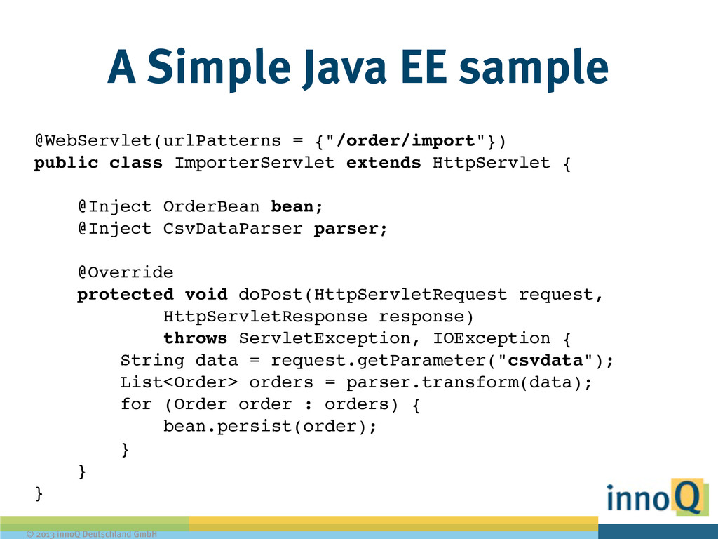 © 2013 innoQ Deutschland GmbH A Simple Java EE ...