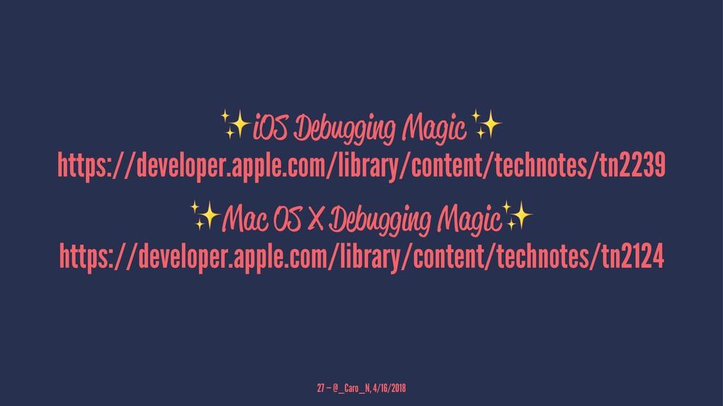 ✨ iOS Debugging Magic https://developer.apple.c...