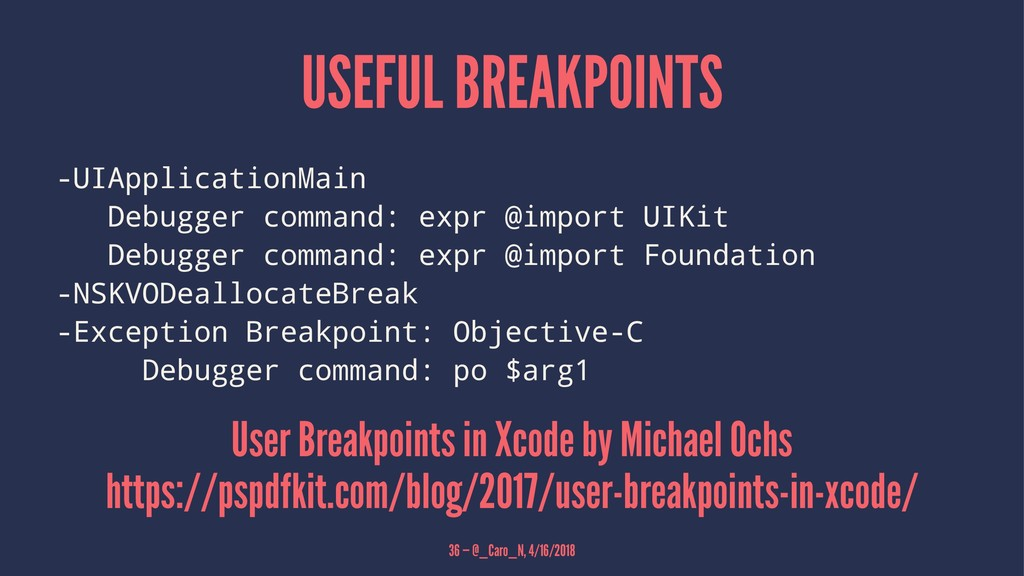 USEFUL BREAKPOINTS -UIApplicationMain Debugger ...