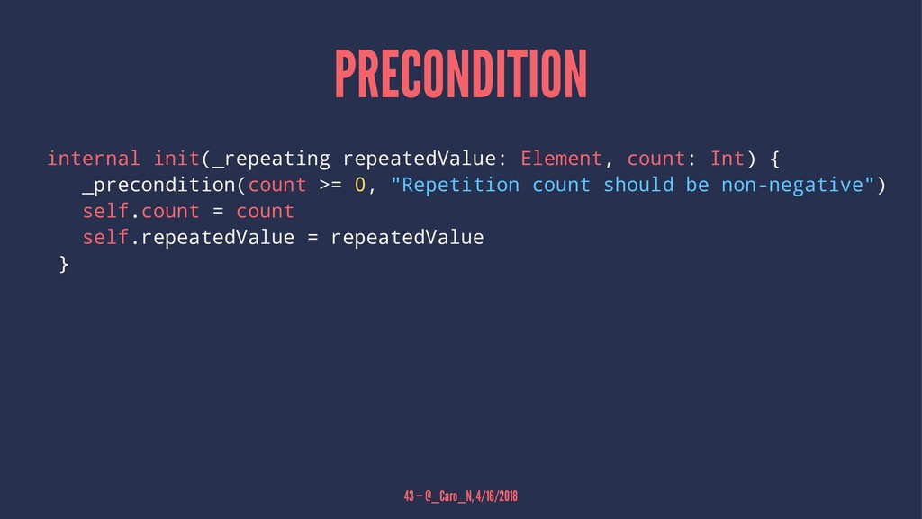 PRECONDITION internal init(_repeating repeatedV...
