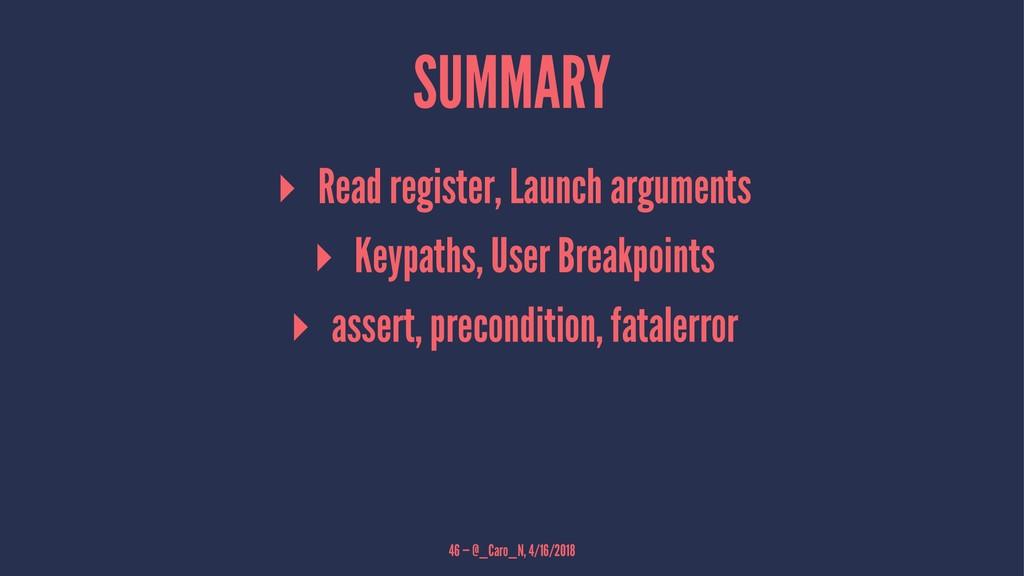 SUMMARY ▸ Read register, Launch arguments ▸ Key...