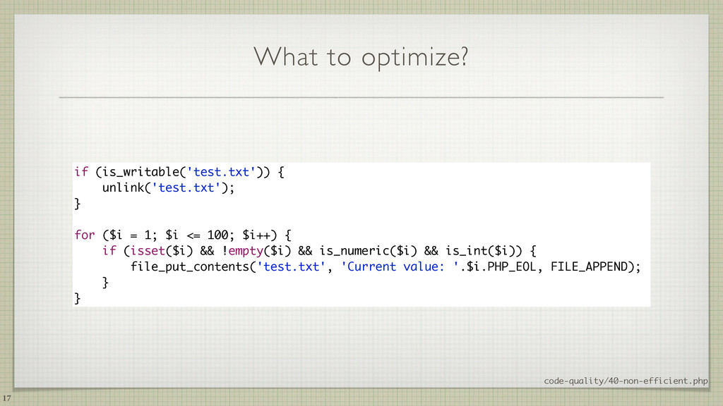 What to optimize? 17 code-quality/40-non-effici...