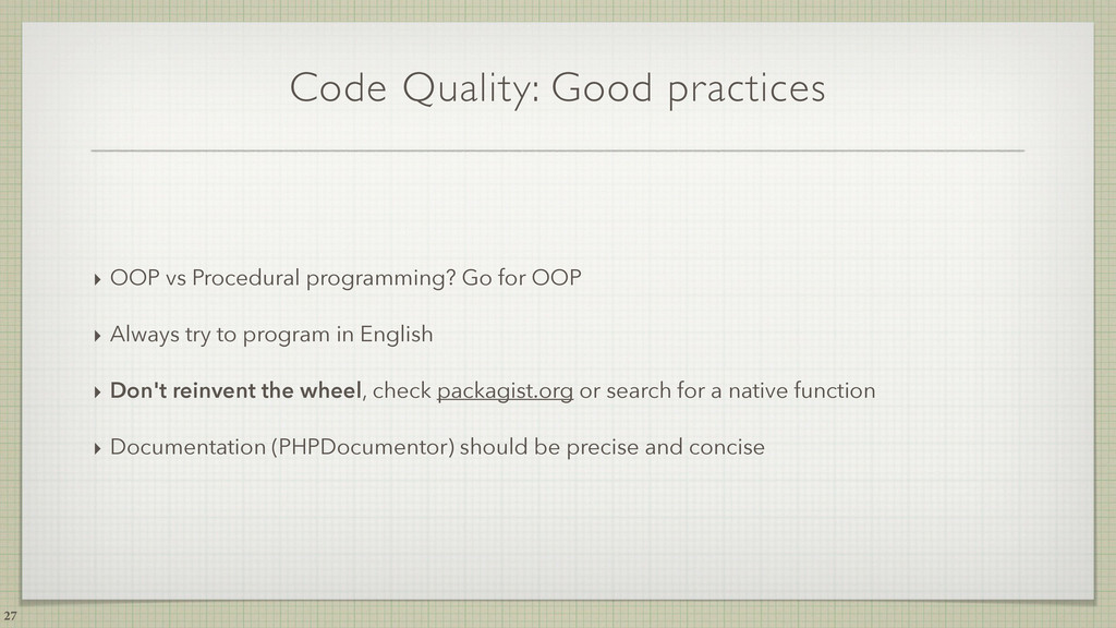Code Quality: Good practices ‣ OOP vs Procedura...