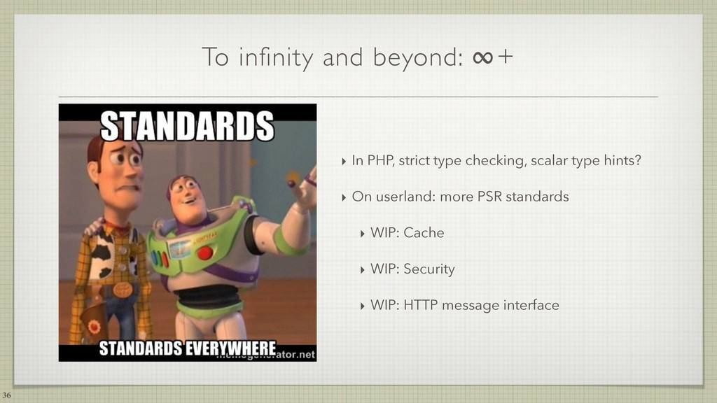 To infinity and beyond: ∞+ ‣ In PHP, strict typ...