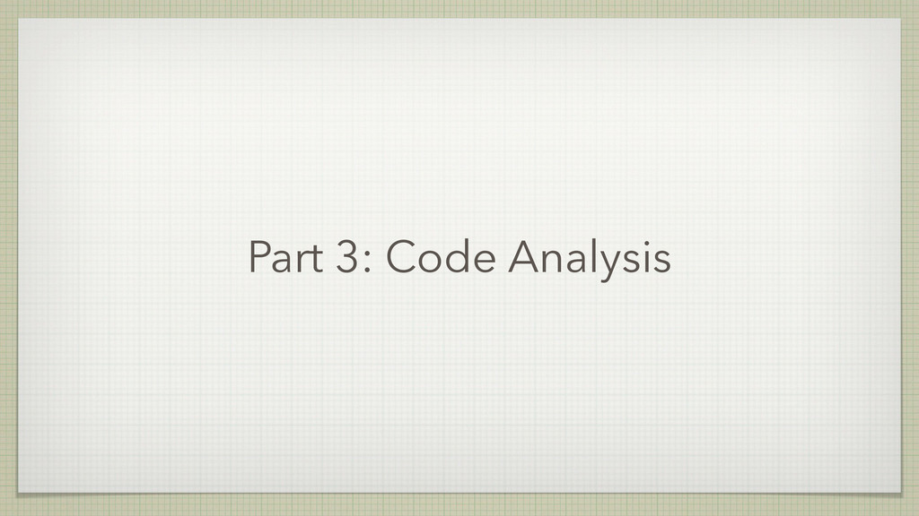 Part 3: Code Analysis