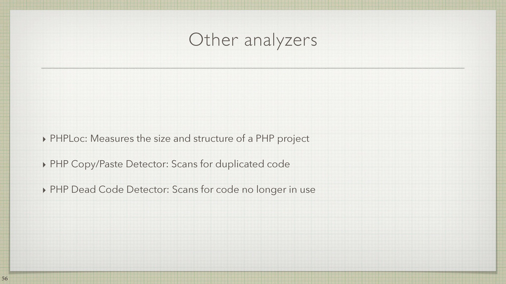 Other analyzers ‣ PHPLoc: Measures the size and...