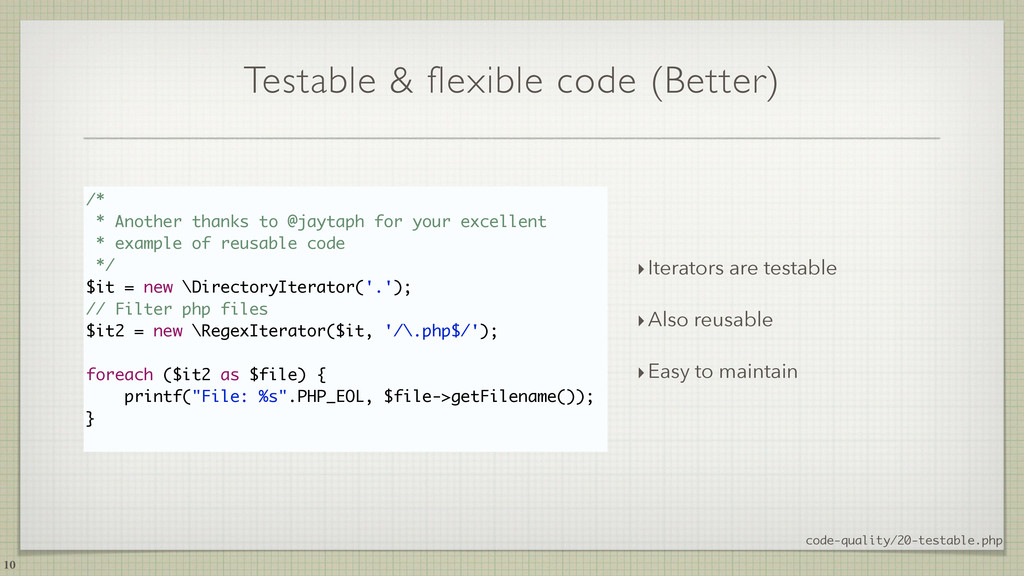 Testable & flexible code (Better) 10 /* * Anoth...