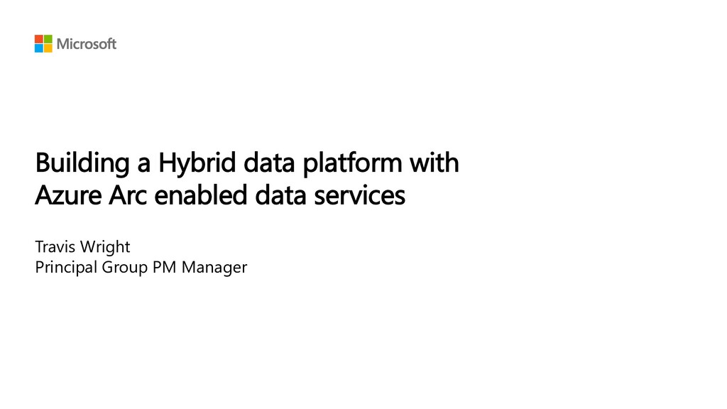 Building a Hybrid data platform with Azure Arc ...