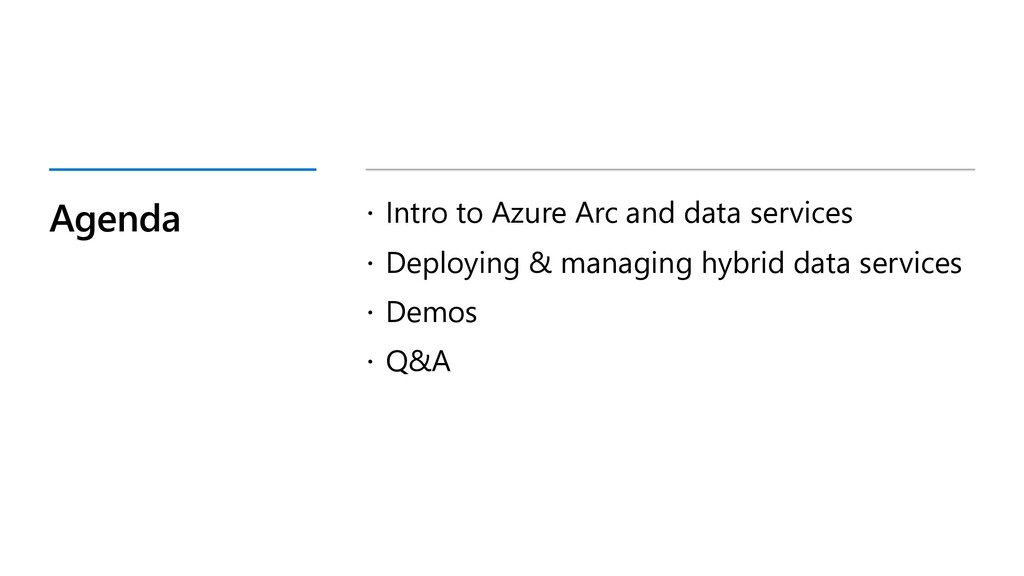 Agenda ž Intro to Azure Arc and data services ž...