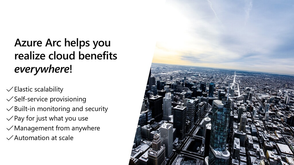 Azure Arc helps you realize cloud benefits ever...