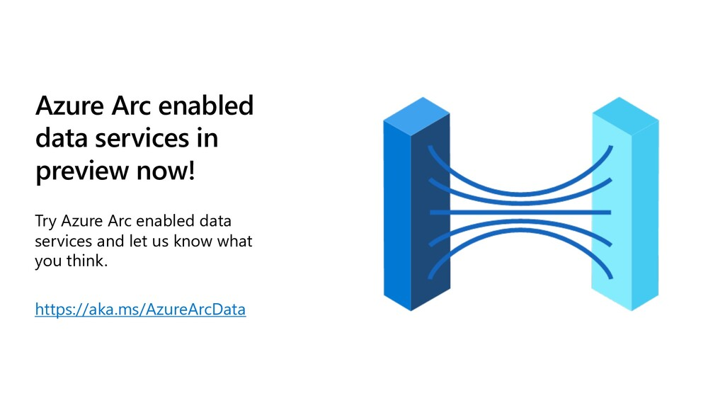 Azure Arc enabled data services in preview now!...